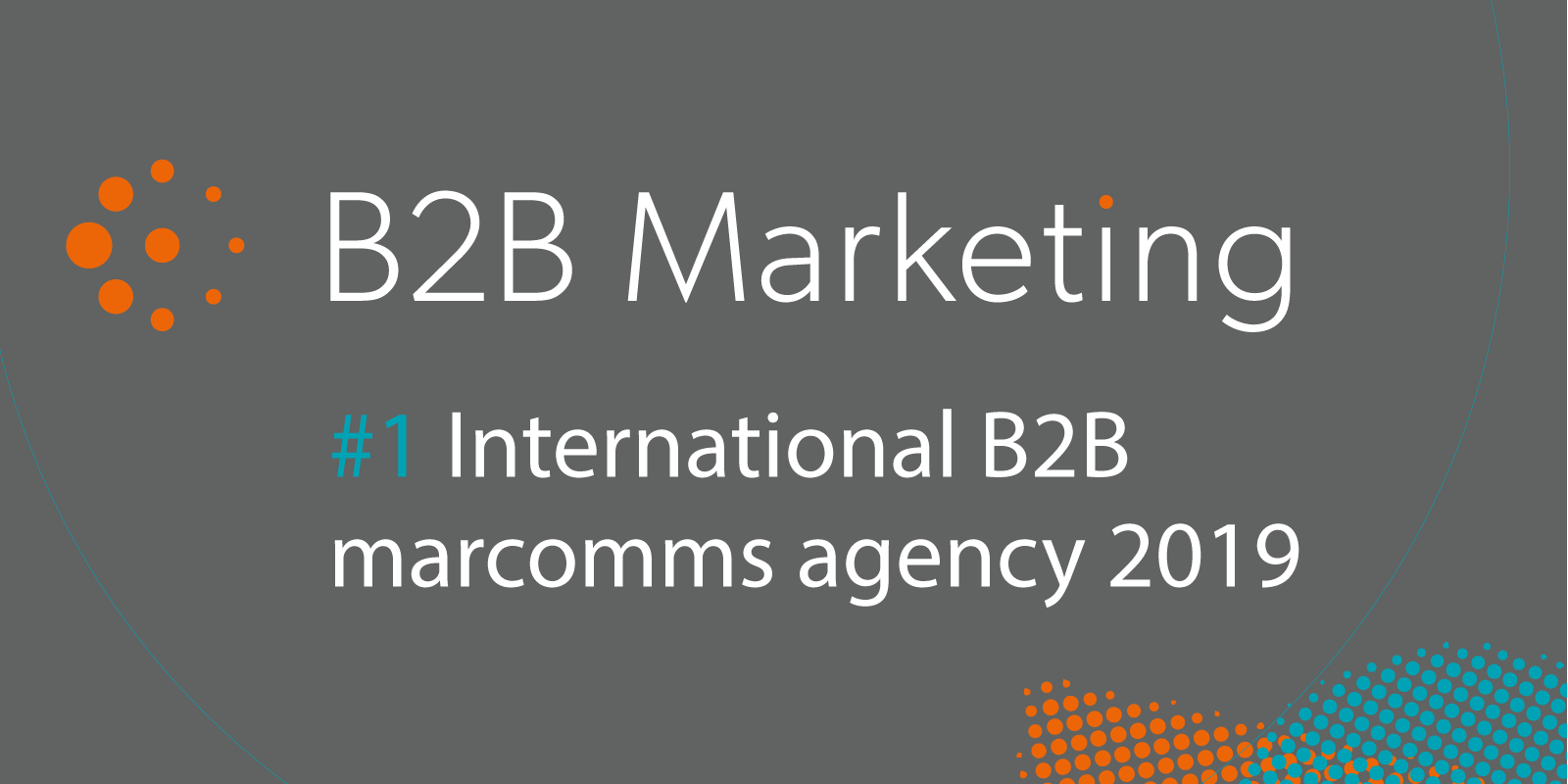 #1-InternationalB2BMarcommsAgency2019_grey